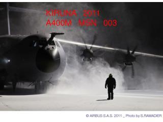 KIRUNA 2011  A400M MSN003