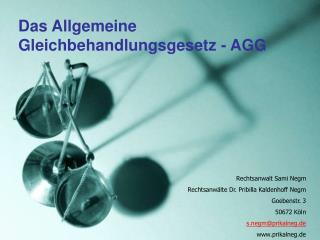Das Allgemeine Gleichbehandlungsgesetz - AGG