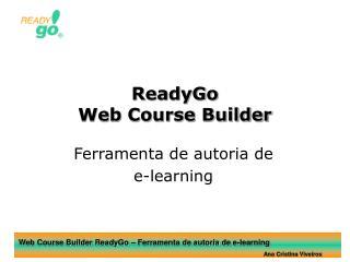ReadyGo Web Course Builder
