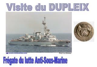 Visite du DUPLEIX