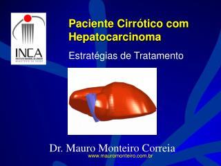 Paciente Cirrótico com Hepatocarcinoma