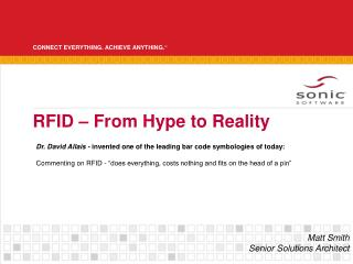 RFID � From Hype to Reality