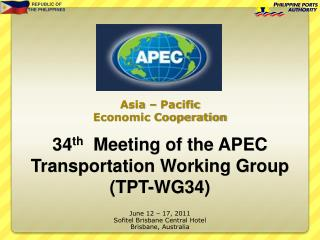 34th  Meeting of the APEC  Transportation Working Group  TPT-WG34