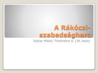 A Rákóczi-szabadságharc