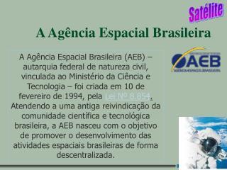 A Agência Espacial Brasileira