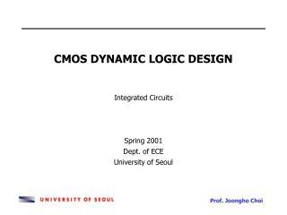 CMOS DYNAMIC LOGIC DESIGN