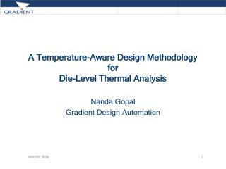 A Temperature-Aware Design Methodology for  Die-Level Thermal Analysis