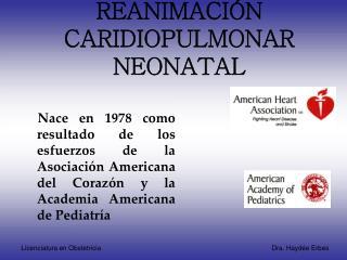 REANIMACIÓN CARIDIOPULMONAR NEONATAL
