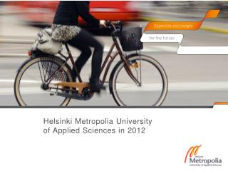 Helsinki  Metropolia  University  of Applied Sciences in 2012