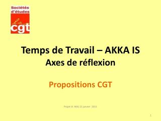 Temps de Travail   AKKA IS Axes de r flexion  Propositions CGT
