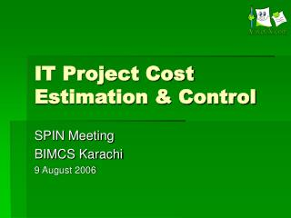 IT Project Cost Estimation & Control