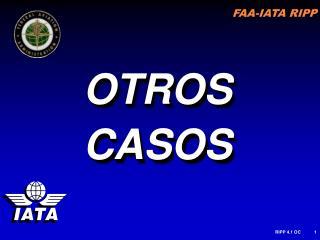 OTROS CASOS