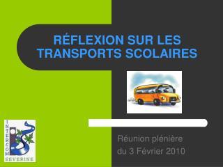 R FLEXION SUR LES TRANSPORTS SCOLAIRES
