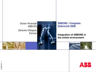 SIMONE - Congress  Dubrovnik 2008 Integration of SIMONE in the online environment