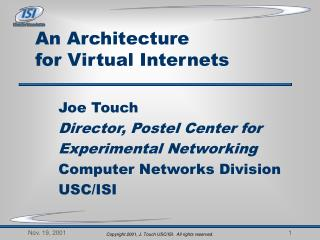 An Architecture  for Virtual Internets