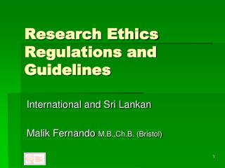 Research Ethics Regulations and Guidelines