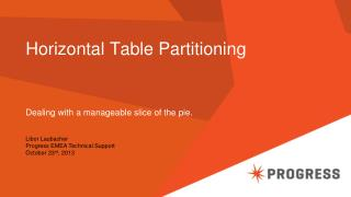 Horizontal Table Partitioning