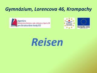 Gymnázium,  Lorencova  46, Krompachy