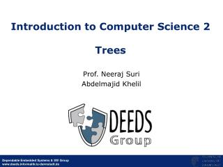 Introduction to Computer Science 2 Trees