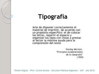 Diseño Digital – Prof. Cecilia Acosta - Escuelas Públicas Digitales – ULP – año 2012