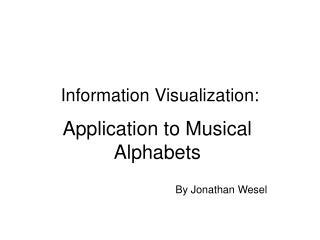 Information Visualization: