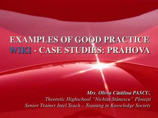 EXAMPLES OF GOOD PRACTICE WIKI  - CASE STUDIES: PRAHOVA