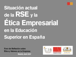ndice  1.- Situaci n de la RSE en la Educaci n   Superior  2.- Situaci n actual de la RSE en el Curr culum Ejecutivo