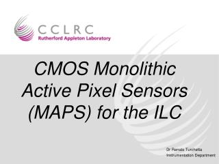 CMOS Monolithic Active Pixel Sensors (MAPS) for the ILC