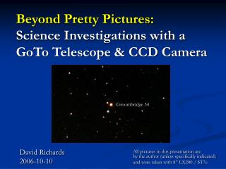 Beyond Pretty Pictures: Science Investigations with a GoTo Telescope & CCD Camera