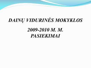 DAINŲ VIDURINĖS MOKYKLOS