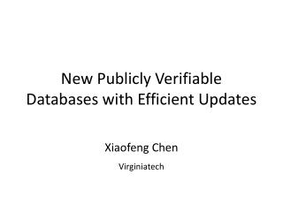 New Publicly Verifiable Databases with Efficient Updates