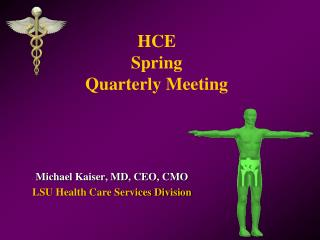HCE Spring Quarterly Meeting
