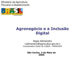 São Carlos, 2 de Maio  de 2005