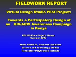 RELMA/Kusa Project, Kenya Summer 2003