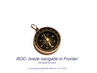 ROC- brede navigatie in Fronter Van opzet tot uitrol