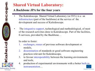 Shared Virtual Laboratory:  A Backbone JPA for the four years
