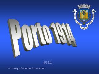 Porto 1914