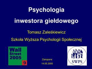 Psychologia  inwestora gie?dowego