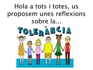 Reflexiones sobre la tolerancia Material de la UNESCO