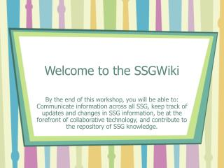 Welcome to the SSGWiki