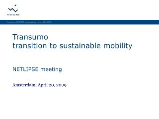 Transumo transition to sustainable mobility NETLIPSE meeting
