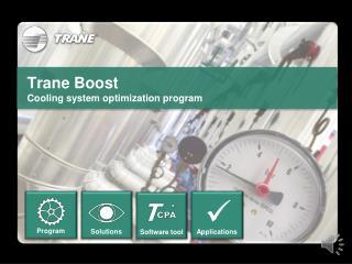 Trane Boost Cooling system optimization program