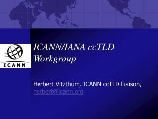 ICANN/IANA ccTLD Workgroup
