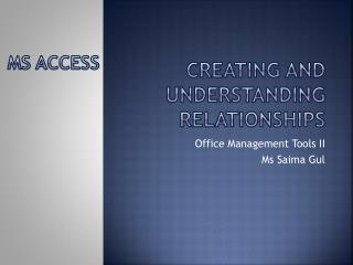 Creating and Understanding Relationships