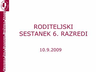 RODITELJSKI SESTANEK 6. RAZREDI