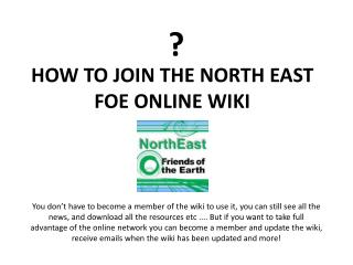 HOW TO JOIN THE NORTH EAST FOE ONLINE WIKI