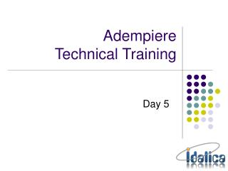 Adempiere  Technical Training