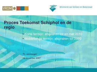 Proces Toekomst Schiphol en de regio