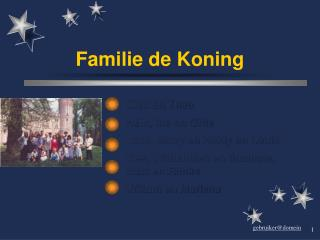 Familie de Koning
