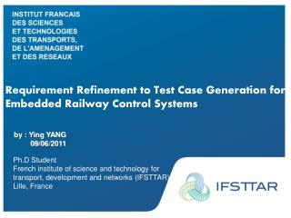 Requirement Refinement to Test Case Generation for Embedded Railway Control Systems